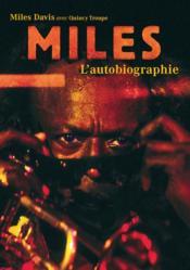 Miles ; l'autobiographie - Couverture - Format classique