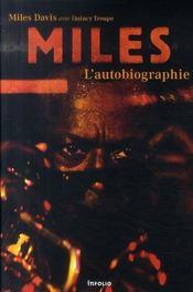 Miles ; l'autobiographie - Intérieur - Format classique