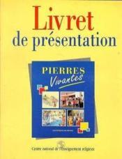Pierres Vivantes Livret D'Accompagnement - Couverture - Format classique