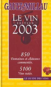 Le vin 2003 ; le guide gault-millau - Intérieur - Format classique
