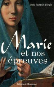 Marie et nos épreuves - Couverture - Format classique