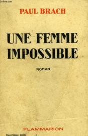 Une Femme Impossible. - Couverture - Format classique