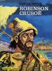 Aventures De Robinson Crusoe. Collection : Flammarion Jeunesse N° 23 - Couverture - Format classique