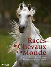 Races de chevaux du monde  - Swinney/Langris