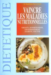 Vaincre Les Maladies Nutritionnelles - Couverture - Format classique