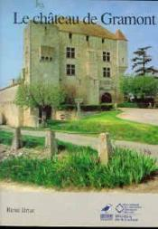 Le Chateau De Gramont - Couverture - Format classique
