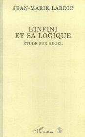 L'Infini Et Sa Logique ; Etude Sur Hegel - Intérieur - Format classique