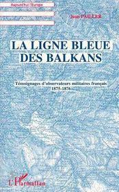 La Ligne Bleue Des Balkans - Intérieur - Format classique
