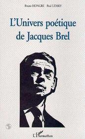L'Univers Poetique De Jacques Brel - Intérieur - Format classique