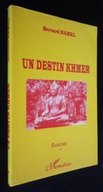 Un Destin Khmer - Couverture - Format classique