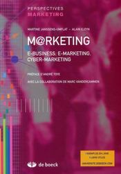 Marketing ; e-business, e-marketing, cyber-marketing - Intérieur - Format classique