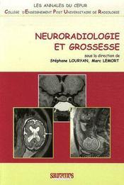Neuroradiologie et grossesse - Couverture - Format classique