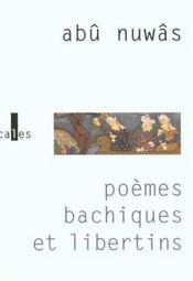 Poemes Bachiques Et Libertins - Intérieur - Format classique