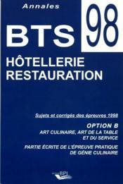 Annales Bts Culinaire 98 Sujets Et Corriges - Couverture - Format classique