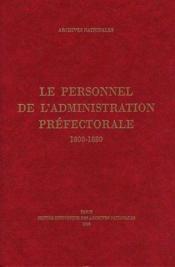 Le personnel de l'administration prefectorale 1800-1880 - Couverture - Format classique