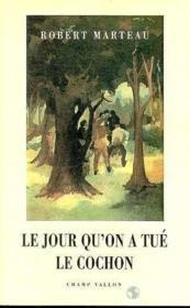 Jour Qu'On A Tue Le Cochon (Le) - Couverture - Format classique