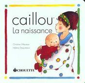 Caillou ; La Naissance - Intérieur - Format classique