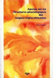 Apercu Sur Les Structures Phonologiques Des Langues Negro-Africaines - Couverture - Format classique