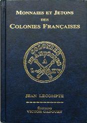 Monnaies et jetons des colonies françaises - Couverture - Format classique