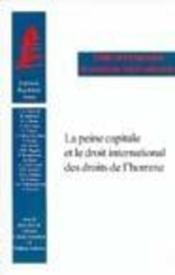 La peine capitale et le droit international - Couverture - Format classique