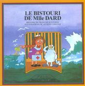 Le Bistouri De Mlle Dard - Intérieur - Format classique
