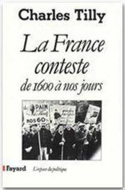 La France conteste ; de 1600 à nos jours - Couverture - Format classique