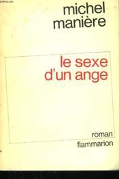 Le Sexe D'Un Ange. - Couverture - Format classique