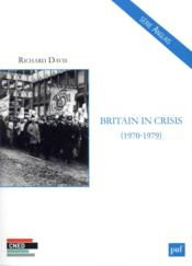 Vente  Britain in crisis, 1970-1979  - Richard Davis