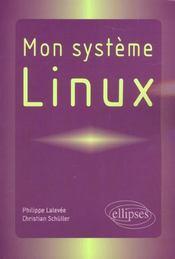 Mon Systeme Linux - Intérieur - Format classique