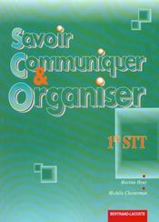 Savoir communiquer et organiser 1e stt - Intérieur - Format classique