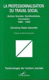 La professionnalisation du travail social - Intérieur - Format classique
