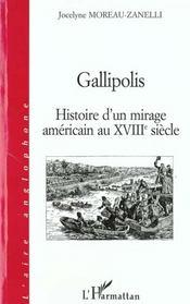 Gallipolis ; Histoire D'Un Mirage Americain Au Xviii Siecle - Intérieur - Format classique