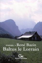 Baltus le lorrain - Intérieur - Format classique