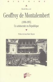 Geoffroy de montalembert 1898-1993. un aristocrate en republique - Intérieur - Format classique