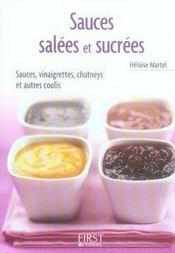 Le Petit Livre De Cuisine ; Sauces Salées Et Sucrées - Intérieur - Format classique