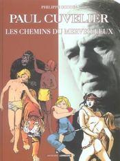Auteurs Lombard Paul Cuvelier, Les Chemins Du Merveilleux - Intérieur - Format classique