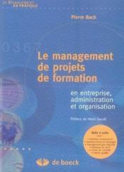 Le management de projets de formation en entreprise, administration et organisation - Couverture - Format classique