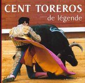 Cent Toreros De Legende - Intérieur - Format classique