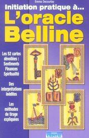 Initiation pratique a l'oracle belline - Intérieur - Format classique