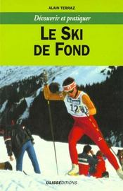 Le ski de fond - Intérieur - Format classique