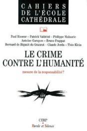 Le crime contre l'humanité ; mesure de la responsabilité ? - Couverture - Format classique