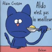 Aldo N'Est Pas Le Meilleur - Couverture - Format classique