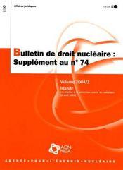 Bulletin de droit nucleaire: islande: loi relative a la protection contre les radiation (8 avril 2002) decembre n° 74 vo - 4ème de couverture - Format classique