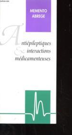 Brochure - Memento Abrege - Antiepileptiques Et Interractions Medicamenteuses - Couverture - Format classique