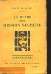 Le Drame D'Une Mission Secrete - Couverture - Format classique