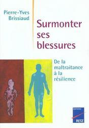 Surmonter Ses Blessures - De La Maltraitance A La Resilience - Intérieur - Format classique