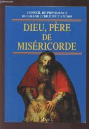 Dieu, père de miséricorde - Couverture - Format classique