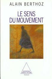 Le Sens Du Mouvement - Intérieur - Format classique