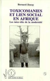 Toxicomanies Et Lien Social En Afrique Les Interdits - Couverture - Format classique