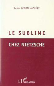 Le Sublime Chez Nietzsche - Intérieur - Format classique